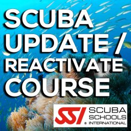 SSI Course- Scuba Update / Re-Activate